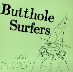 butthole surfers - live pcppep