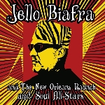 jello biafra and the new orleans raunch and soul all stars - walk on jindal's splinters