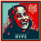 jello biafra and the guantanamo school of medicine - the audacity of hype