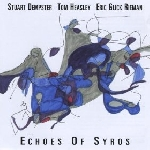 stuart dempster - tom heasley - eric glick reiman - echoes of syros