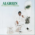 al green - i'm still in love with you [bonus tracks]