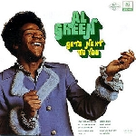 al green - gets next to you [bonus track]
