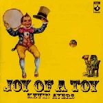kevin ayers - joy of a toy (+ 6)