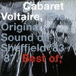 cabaret voltaire - the original sound of sheffield 83/87