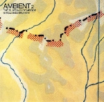 harold budd / brian eno - ambient 2 the plateaux of mirror