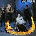 virgin prunes - ...if i die, i die