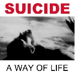 suicide - a way of life (expanded)