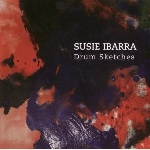 susie ibarra - drum sketches