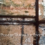 phillip schroeder - passage through a dream