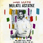 mulatu astatke - new york - addis - london the story of ethio jazz 1965-1975