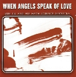 sun ra and his myth science arkestra - when angels speak of love