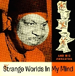 sun ra and his arkestra - strange worlds in my mind