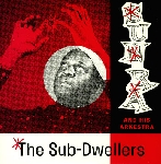 sun ra and his arkestra - the sub-dwellers