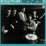 the sonics - here are the soncis