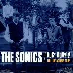 the sonics - busy body !!! live in tacoma 1964