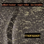 william hooker - roger miller - lee ranaldo - monsoon