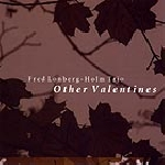 fred lonberg-holm trio (jason roebke - frank rosaly) - other valentines