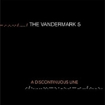 the vandermark 5 - a discontinuous line
