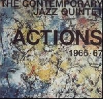 the contemporary jazz quintet - actions 1966-67