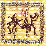 ethnic heritage ensemble - dance with the ancestors