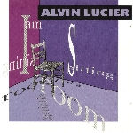 alvin lucier - i am sitting in a room