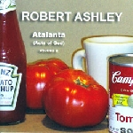robert ashley - atlanta (acts of god) volume 2