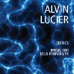 alvin lucier - sferics - music for solo performer