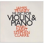 james tenney - music for violin & piano