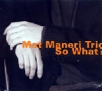 mat maneri trio - so what?