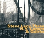 steve lacy three - n. y. capers & quirks