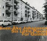 sven-ake johansson - 6 little pieces for quint