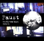 faust - the wumme years 1970-1973