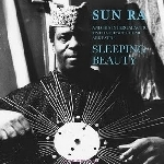 sun ra and his intergalactic myth science arkestra - sleeping beauty