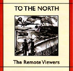 the remote viewers - to the north