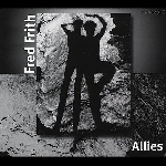 fred frith - allies