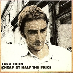 fred frith - cheap at half the price