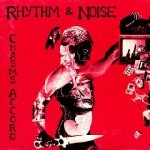 rhythm & noise - chasm's accord