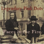 legendary pink dots - faces in the fire