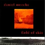daniel menche - field of skin