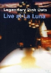 the legendary pink dots - live at la luna
