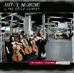 amy neuburg & the cello chixtet - the secret language of subways