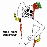 deerhoof - milk man