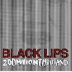 black lips - 200 million thousand