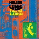 helios creed - the last laugh (orange vinyl)