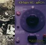 césar bolanos - peruvian electroacoustic and experimental music (1964-1970)
