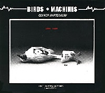 gen ken montgomery - birds + machines