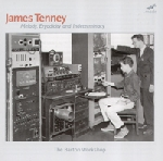 james tenney - melody, ergodicity and indeterminacy