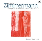 walter zimmermann (sonar quartett) - songs of innocence & experience