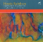 horatiu radulescu (stephen clarke - the jack quartet) - piano sonatas & string quartets 1