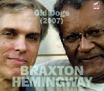 anthony braxton / gerry hemingway - old dogs (2007)